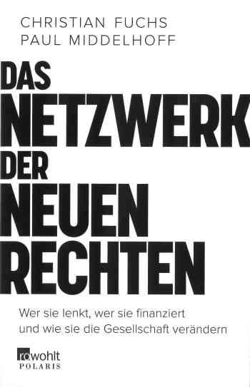 Das Netzwerk der Neuen Rechte